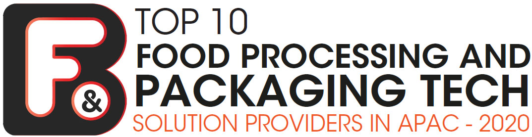 Top 10 Food Processing and Packaging Tech Solution Companies in APAC - 2020