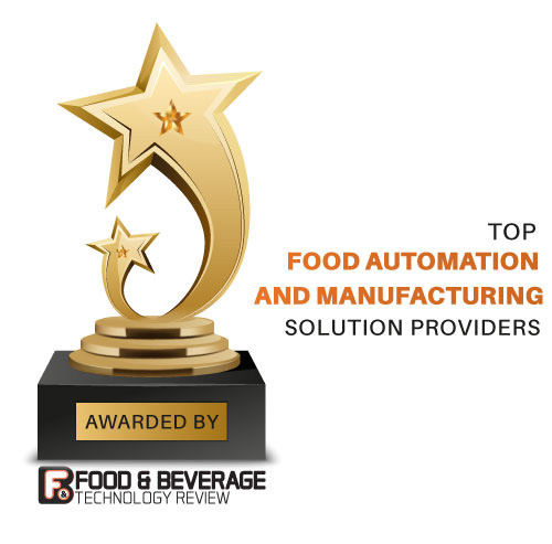 Top 10 Food Automation and Manufacturing Solution Companies - 2021