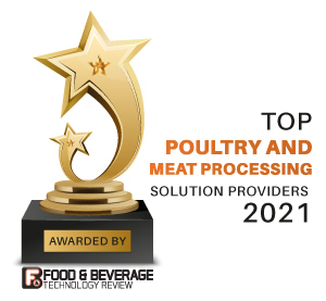 Top 10 Poultry and Meat Processing Solution Companies - 2021