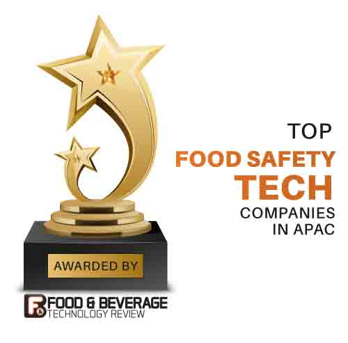Top 10 Food Safety Tech Companies in APAC– 2020