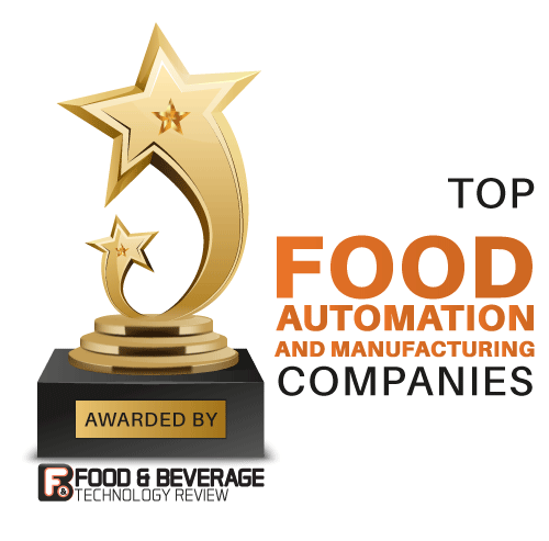 Top 10 Food Automation and Manufacturing Companies – 2021